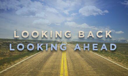 111-Looking Back to Look Ahead